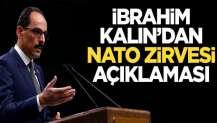 Kalın'dan NATO Zirvesi değerlendirmesi