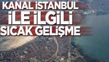 Kanal İstanbul'un ihale tarihi belli oldu