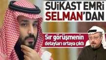 Kaşıkçı'nın ölüm emri Selman'dan.