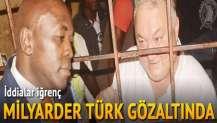 Kenya'da Milyarder Türk'e istismar kelepçesi