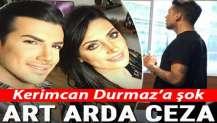 Kerimcan Durmaz'a vergi şoku! 8 ayrı rapor düzenlendi...