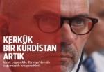 'Kerkük bir Kürdistan artık'