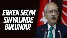 Kılıçdaroğlu'ndan erken genel seçim sinyali