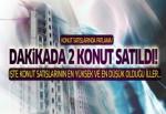 Konut satışları patladı: Türkiye'de dakikada 2 konut satıldı!