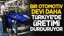 Koronavirüs nedeniyle bir otomotiv devi daha Türkiye'de üretimi durduruyor