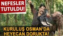 Kuruluş Osman'da nefesler tutuldu!