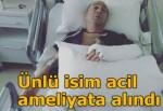 Levent Oran yataktan düştü, ameliyata alındı