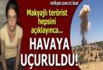 Makyajlı terörist yerlerini gösterdi! Havaya uçuruldu