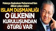 Malezya Başbakanı Mahathir Muhammed'den dikkat çeken sözler: İslam düşmanlığı, İsrail'in kuruluşundan ötürü var