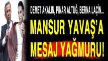 Mansur Yavaş'a ünlülerden mesaj yağdı