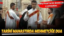 Mardin'deki tarihi Deyrulzafaran Manastırı'nda Mehmetçiğe toplu dua