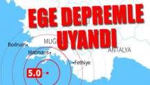 Marmaris ve Fethiye açıkları 5.0'lık deprem