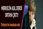 Merkel Türkiye düşmanlığı üzerinden oy toplamaya çalışıyor!