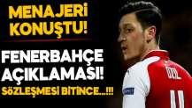Mesut'un menajerinden Fenerbahçe açıklaması!