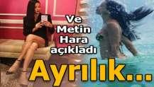 Metin Hara 'ayrılık' iddiasını yalanladı!