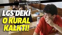 Milli Eğitim Bakanı Ziya Selçuk'tan flaş LGS açıklaması! Bu kural kalktı!