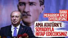 Muharrem İnce'den Canan Kaftancıoğlu'na 'Atatürk' tepkisi