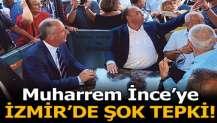 Muharrem İnce'ye İzmir'de şok tepki!