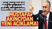 Mustafa Akıncı'dan yeni açıklama! Geri adım atmadı