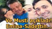 Mustafa Sandal konuştu! Emina-Sadettin Saran...