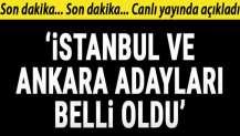 Numan Kurtulmuş: İstanbul ve Ankara adayları belli oldu