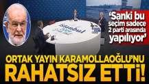 """Ortak yayın Karamollaoğlu'nu rahatsız etti! """"Sanki bu seçim sadece 2 parti arasında yapılıyor"""""""