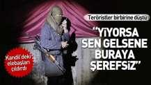 PKK'lı teröristler birbirine girdi.