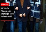 Polis imamı hakkında yakalama kararı