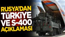 Rusya'dan flaş Türkiye ve S-400 açıklaması