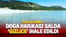 Salda Gölü gizlice ihale edildi: 7 firma teklif verdi