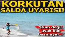 Salda Gölü için korkutan uyarı! 'Kum değil, ayak bile basmayın...'