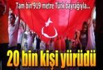 Samsun'da 1919 metre bayrakla 20 bin kişi yürüdü!