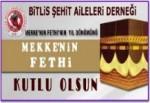 Şehit Ailelerinden 'Mekke'nin Fethi' yıl dönüm mesajı