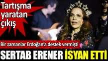 Sertab Erener'den tartışma yaratan çıkış