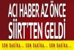 Siirt'ten acı haber geldi: 1 şehit, 4 yaralı