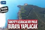 Sinop'ta nükleer santral kurulacak alan havadan görüntülendi.