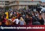 Sinop'ta öğretmen eylemine polis müdahalesi