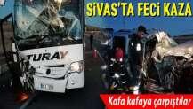 Sivas'ta yolcu otobüsü kaza yaptı: 2 kişi öldü, 4 kişi yaralandı