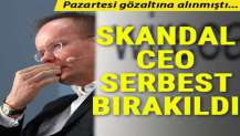 Skandal CEO serbest bırakıldı