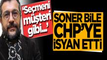 Soner Yalçın CHP'ye yüklendi