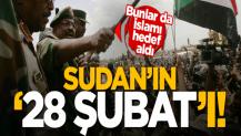 Sudan'ın 28 Şubat süreci! Darbeciler İslami hareketleri hedef alıyor