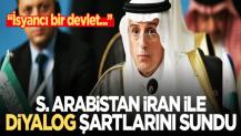 "Suudi Arabistan'dan ""İran'la diyalog"" şartları"