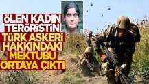 Teröristin, Türk askeri hakkındaki mektubu ortaya çıktı