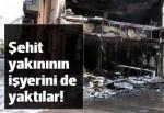 'Terörü protesto edenler' şehit yakınının da dükkanını yaktı!