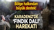 Tespit edildiler! Asker ve polis Karadeniz'de PKK avında