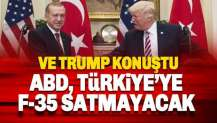 Trump'tan Türkiye açıklaması: ABD, Türkiye'ye F-35 savaş uçaklarını satmayacak
