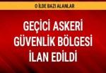 Tunceli'de bazı alanlar geçici askeri güvenlik bölgesi ilan edildi