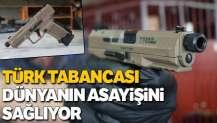 Türk tabancası, dünyanın asayişini sağlıyor