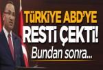 Türkiye ABD'ye resti çekti: Bundan sonra...