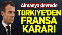 Türkiye'den Fransa kararı